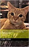 Neuro Dan - Feather Dan Stories from Blankets Mountain Year one - My Forever Home