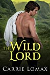 The Wild Lord (London Scandals, #1)