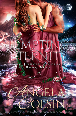 Tempting Eternity (The Crucible Series Book 9)