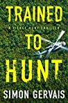 Trained to Hunt (Pierce Hunt, #2)