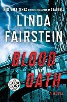 Blood Oath: A Novel (An Alexandra Cooper Novel)