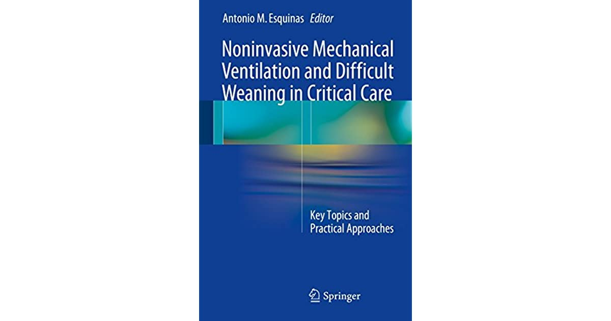 Noninvasive Mechanical Ventilation and Difficult Weaning in Critical