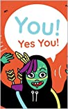 You! Yes You! – An Interactive Monster Hunt
