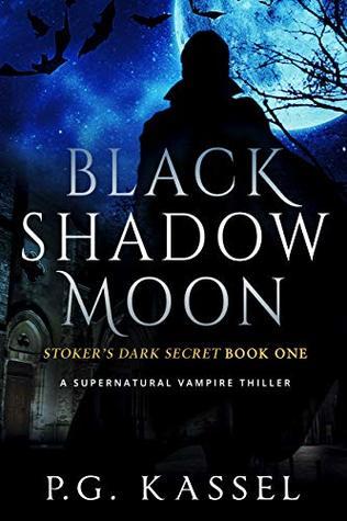 Black Shadow Moon (Stoker's Dark Secret #1)