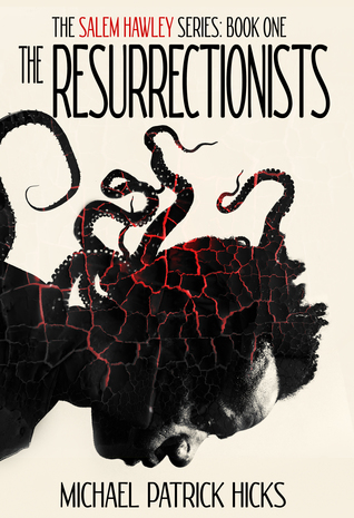 The Resurrectionists (Salem Hawley, #1)