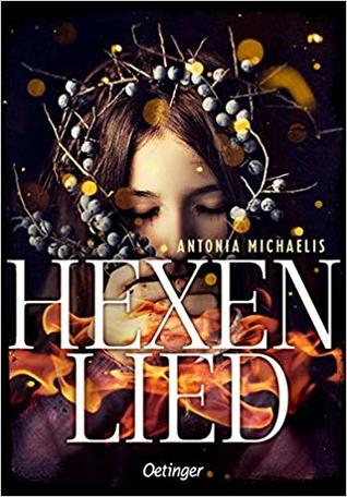 Hexenlied by Antonia Michaelis