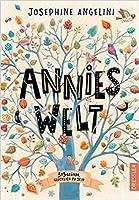 Annies Welt: 3 x 3 Gründe, glücklich zu sein
