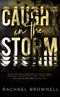 Caught in the Storm (Storm, #1)