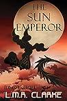 The Sun Emperor (Arc of the Sky #2)