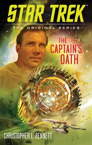 The Captain's Oath by Christopher L. Bennett