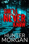 She'll Never Know (Albany Beach Trilogy #2)