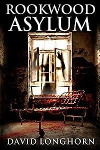 Rookwood Asylum (Asylum #1)
