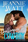 Challenging the Cowboy (Men of the Marvell Ranch #3)