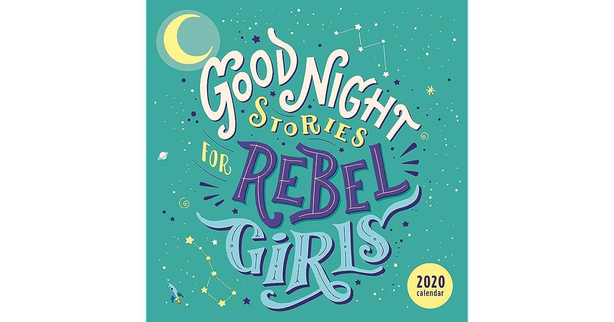 Good Night Stories for Rebel Girls 2020 Wall Calendar by Elena Favilli
