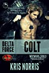 Delta Force: Colt (Brotherhood Protectors World / Wayward Souls Crossover)