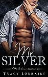 Mr. Silver (A Mr. Billionaire Short Story)