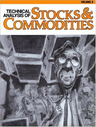Technical Analysis of Stocks & Commodities Volume 8