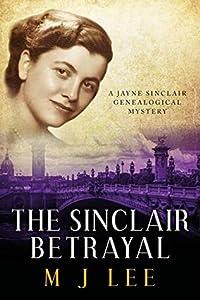 The Sinclair Betrayal (Jayne Sinclair Genealogical Mystery #5)