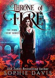Throne of Fire (Dark Court #2)