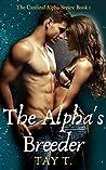 The Alpha's Breeder: A Fantasy Werewolf Novel (Version 1) (The Breeder)