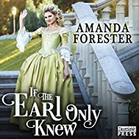 If the Earl Only Knew (The Daring Marriages #1)