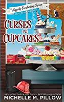 Curses and Cupcakes: A Cozy Paranormal Mystery (The Happily Everlasting Series)