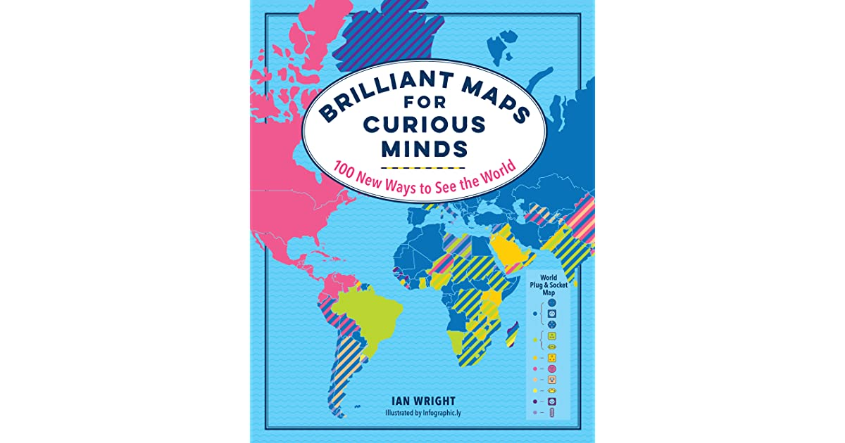Brilliant Maps for Curious Minds: 100 New Ways to See the ... on schneider map, jvc map, alba map, scott map, siam map, atlantic map,