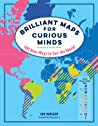 Brilliant Maps for Curious Minds: 100 New Ways to See the World by Ian Wright audiobook