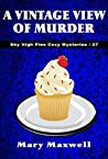 A Vintage View of Murder (Sky High Pies Cozy Mysteries Book 27)