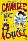 Charlie se change en poulet (R Jeunesse t. 1)