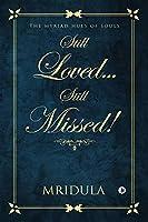 Still Loved…Still Missed! : The Myriad Hues of Souls