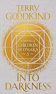 Into Darkness (Children of D'Hara, #5)