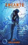 Encante: Betrayal in the Amphitrite Sea (Adventures of the Encantado Book 1)