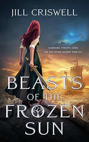 Beasts of the Frozen Sun (The Frozen Sun Saga #1)