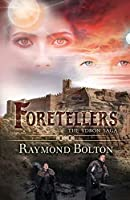Foretellers (The Ydron Saga)