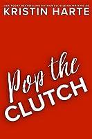 Pop The Clutch: A Second Chance Romance (Second Gear)