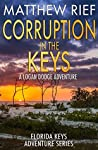 Corruption in the Keys (Florida Keys Adventure #6)