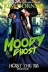 Hoist the Jib (Moody & the Ghost #4)