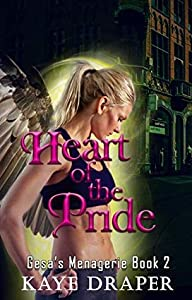 Heart of the Pride (Gesa's Menagerie, #2)