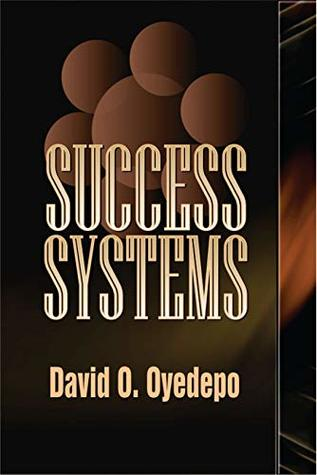 Success Systems By David Oyedepo