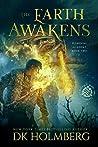 The Earth Awakens (Elemental Academy, #2)