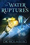 The Water Ruptures (Elemental Academy #3)