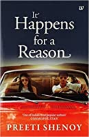 It Happens for a Reason Paperback – 10 Dec 2014 by Preeti Shenoy (Author)