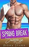 Spring Break Surprise (A Spring Breakers Short Story)
