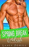 Spring Break Delish (A Spring Breakers Short Story; Spar Island Girls, #8)