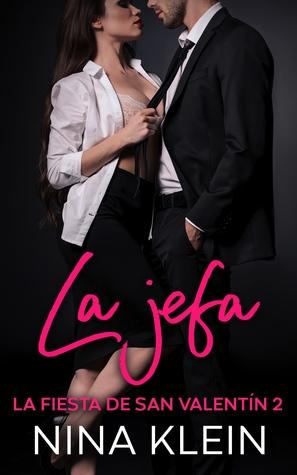 La Jefa (La Fiesta de San Valentín, #2)