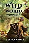 Wild World: The Adventures of Bali and Bhola