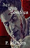 Sex With Zombies
