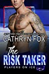 The Risk Taker (Players on Ice #5)