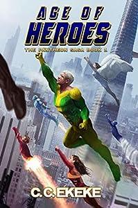 Age of Heroes (The Pantheon Saga, #1)